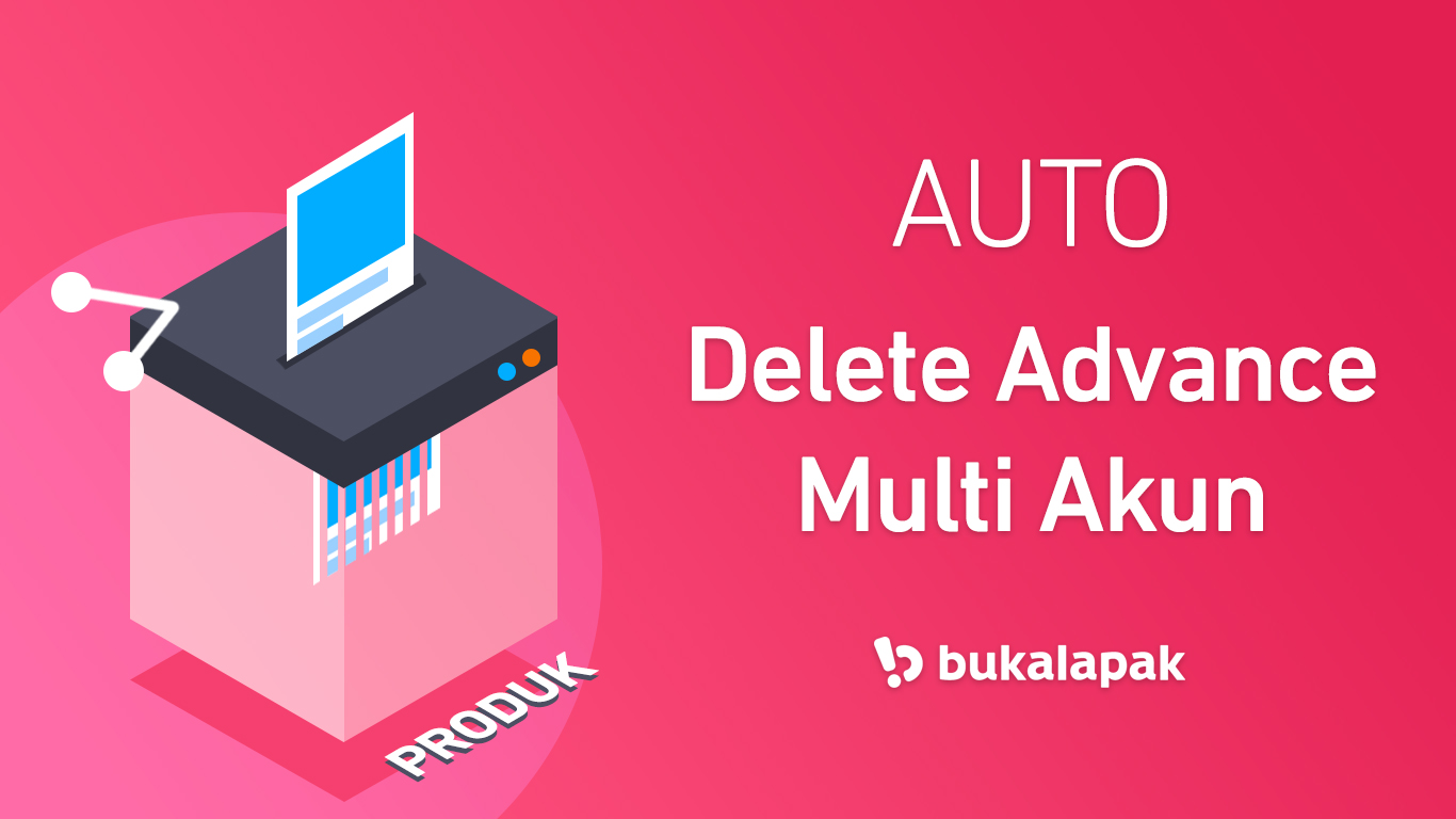 Auto Delete Product Advance Bukalapak