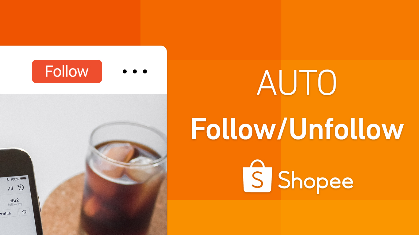 Auto Follow/Unfollow Shopee